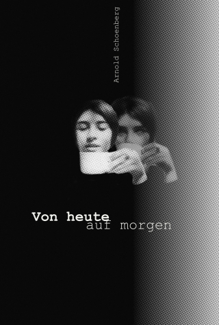 Affiches d'opéras originales Von-heute-auf-morgen.-aoc-3